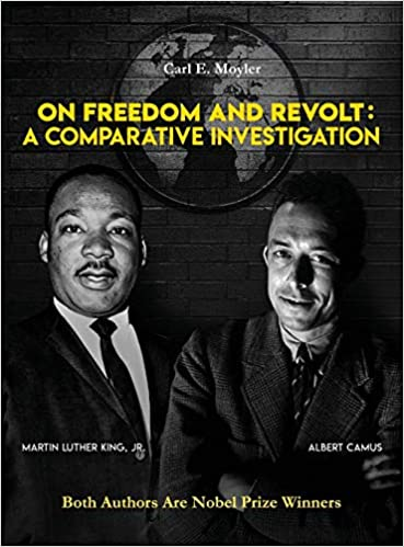 On Freedom and Revolt: A Comparative Investigation