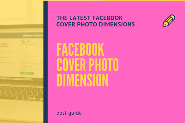 What Are The Dimensions For The Facebook Cover Photo<br/>