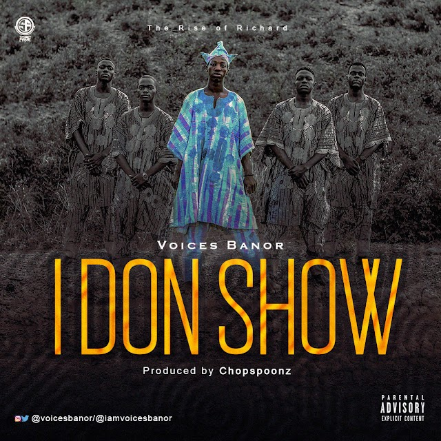 VOICES BANOR- I DON SHOW
