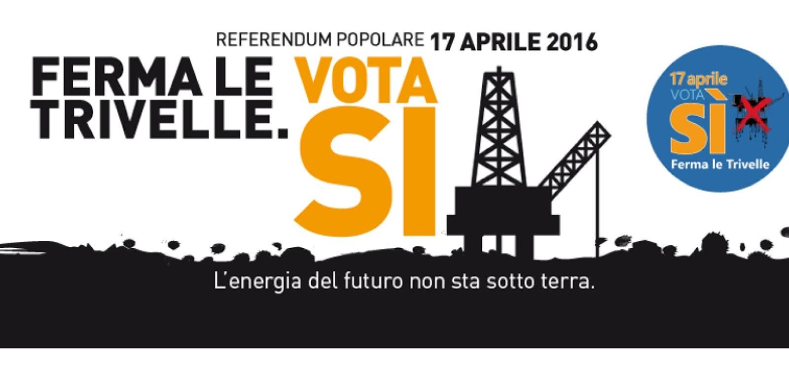 motivazioni votare si referendum trivelle 17 aprile