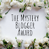 The Mystery Blogger Award: I Got Nominated