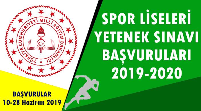 SPOR LİSELERİ YETENEK SINAVI BAŞVURULARI 2019-2020