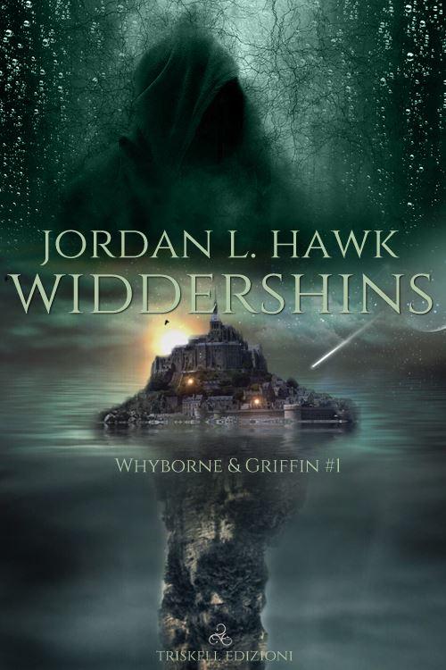 """Libri in uscita: """"Widdershins"""" (Serie Whyborne & Griffin #1) di Jordan L. Hawk"""