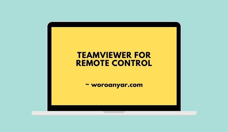 Teamviewer For Remote Control - Aplikasi Remote Pc Terbaik Di Android
