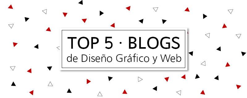 Top 5 Blogs de Diseño Gráfico y Web