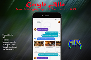 Google Allo New Messaging App for Android and iOS