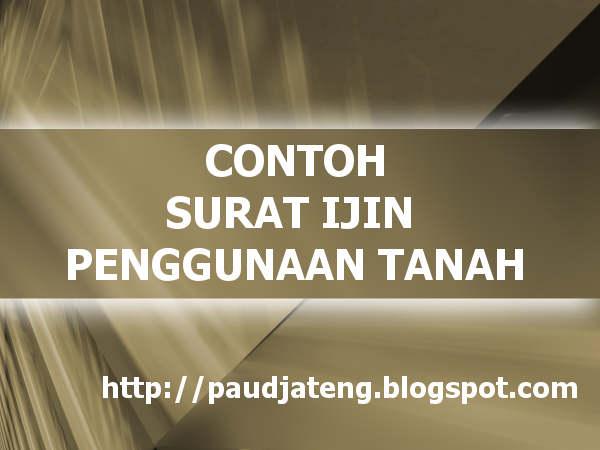 Contoh Surat Ijin Penggunaan Tanah Bangunan Paud Paud Jateng