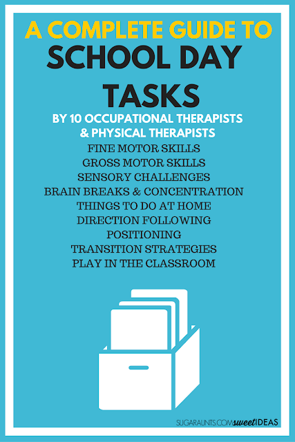 A complete guide to school day tasks and functional skills occurring naturally in the classroom or homeschool environment with tips and strategies from Occupational Therapists and Physical Therapists.
