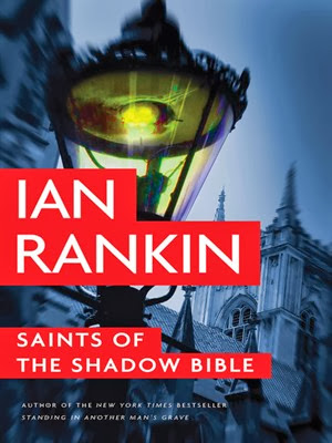 "Saints of the Shadow Bible"" by Ian Rankin – Book Cover"