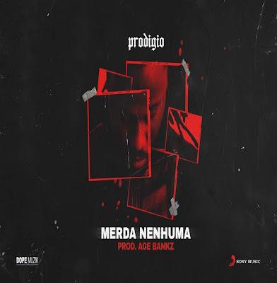 Prodígio - Merda Nenhuma (Rap) 2019