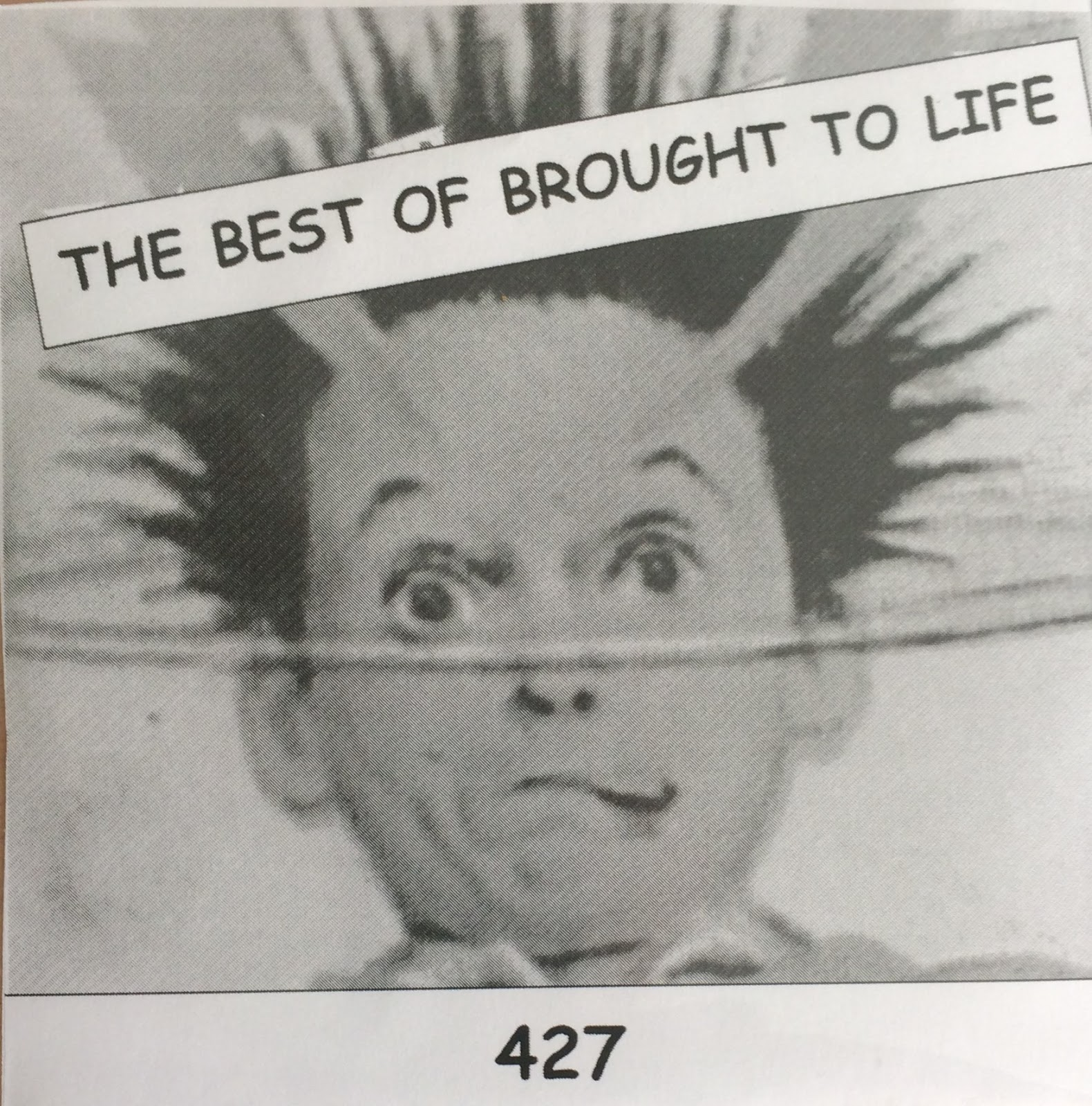 The Best of Brought To Life - 427