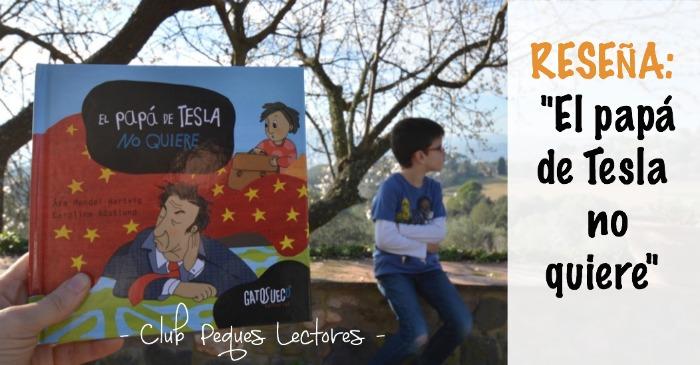 """Libro infantil """"el papá de tesla no quiere"""", cuento para la educación emocional"""