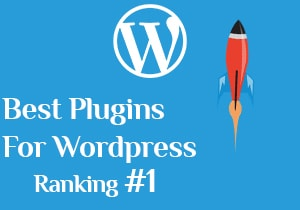 Best plugins for wordpress- Boost your SEO Ranking #1