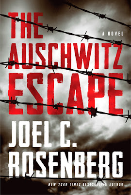 The Auschwitz Escape by Joel Rosenberg – Front cover image