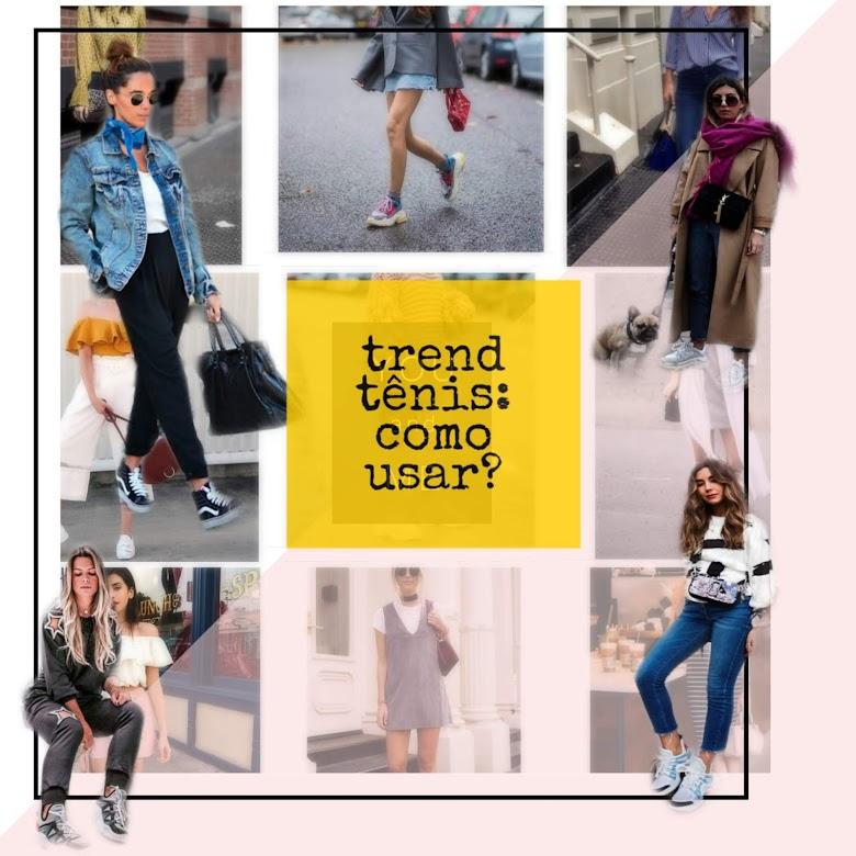 Trend Tênis : como usar