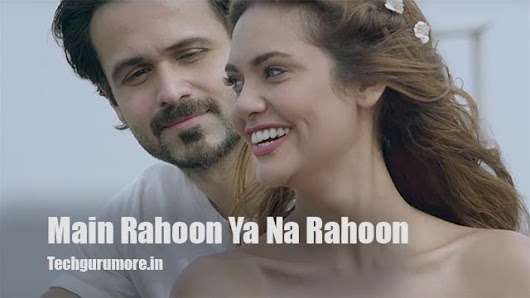 Main Rahoon Ya Na Rahoon Piano Notes - Armaan Malik