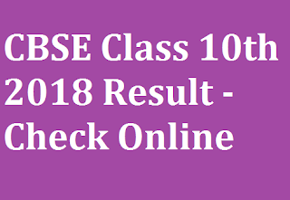 CBSE Class 10th 2018 Result - Check Online