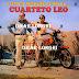 CUARTETO LEO - A TODA MARCHA CON EL - 1983 ( CON MEJOR SONIDO )