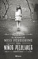 Resultado de imagen para trilogía miss peregrine