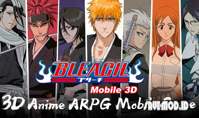 BLEACH Mobile 3D MOD APK 19.1.0 Unlimited Money