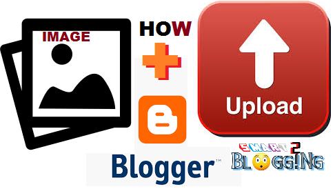 Blogger post me image kaise upload kare ?