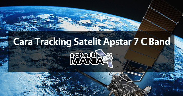 Cara Tracking Satelit Apstar 7 C Band