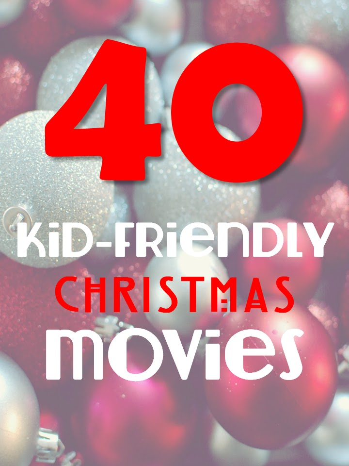 The Harris Sisters: 40 Kid-Friendly Christmas Movies