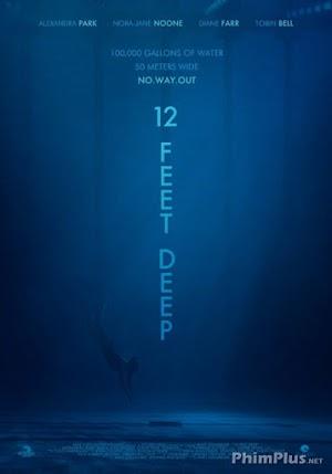Phim Hồ Bơi Sâu Thẳm - 12 Feet Deep / The Deep End (2017)