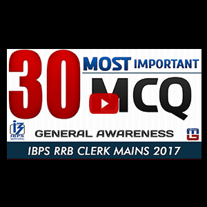 30 Most Important MCQ | General Awareness | RRB CLERK MAINS 2017