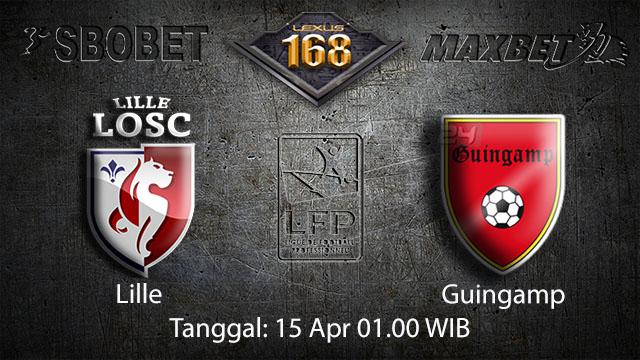 BOLA88 - PREDIKSI TARUHAN BOLA LILLE VS GUINGAMP 15 APRIL 2018 ( FRENCH LIGUE 1 )