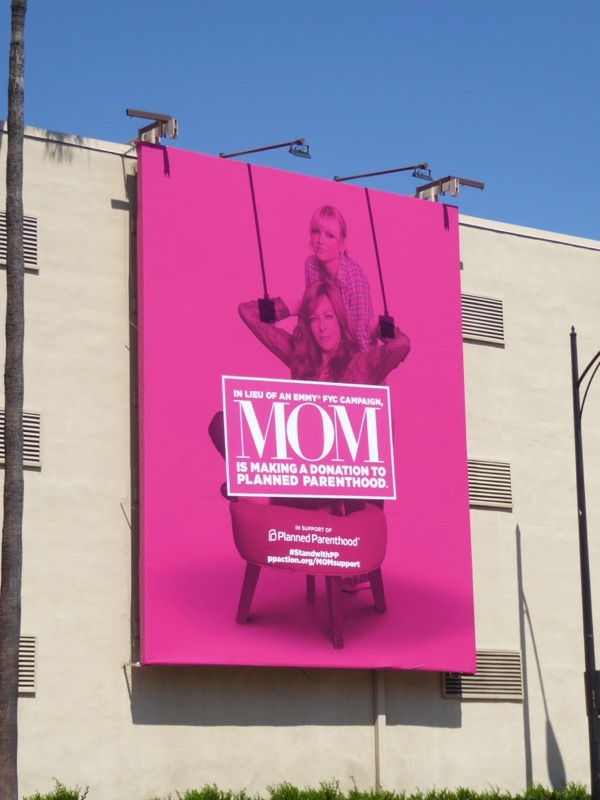 Mom 2017 Emmy FYC Planned Parenthood billboard