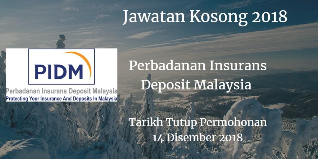 Jawatan Kosong PIDM 14 Disember 2018