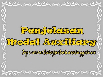 Modal Auxiliary Verbs, Penjelasan Modal Auxiliary Verbs, Apa itu Modal Auxiliary Verbs, Definisi Modal Auxiliary Verbs, Pengertian Modal Auxiliary Verbs, Jenis-jenis Modal Auxiliary Verbs, Contoh Modal Auxiliary Verbs, Menggunakan Modal Auxiliary Verbs.
