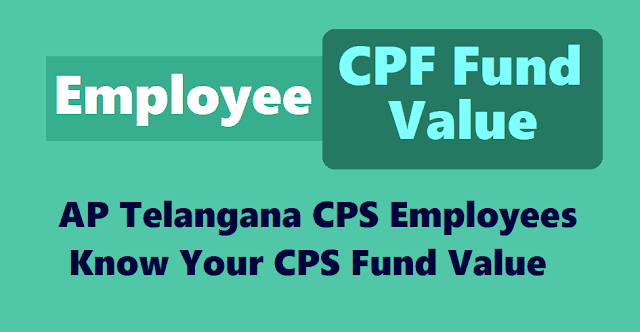 Know Your CPS Fund Value, AP Telangana CPS Holders, AP Telangana New Pension Emplyees, Know  your personal details, Nomination details, Bank details and Scheme & Preference details, know your Transaction Statement