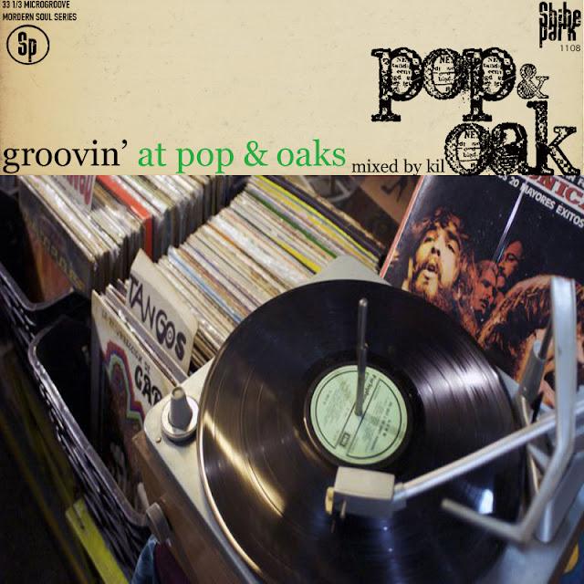 Groovin' At Pop & Oaks Mixtape