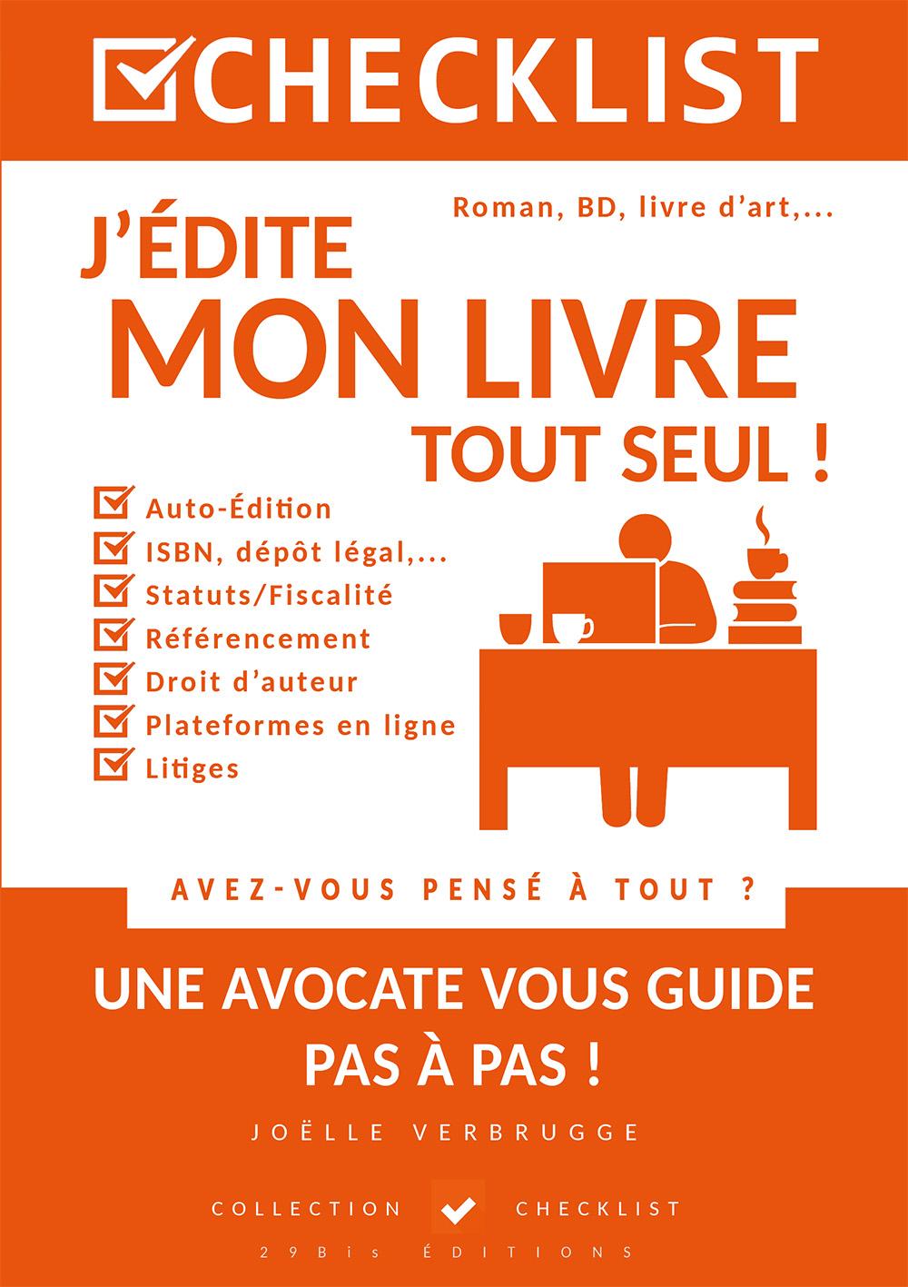 """72da7cd36ab Joëlle Verbrugge - Avocate   """"Checklist Mon éditeur et moi"""" et """"Checklist  J édite mon livre tout seul !"""""""