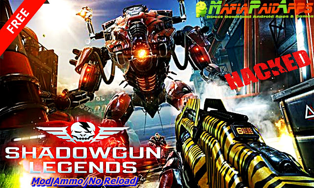Shadowgun Legends Apk MafiaPaidApps