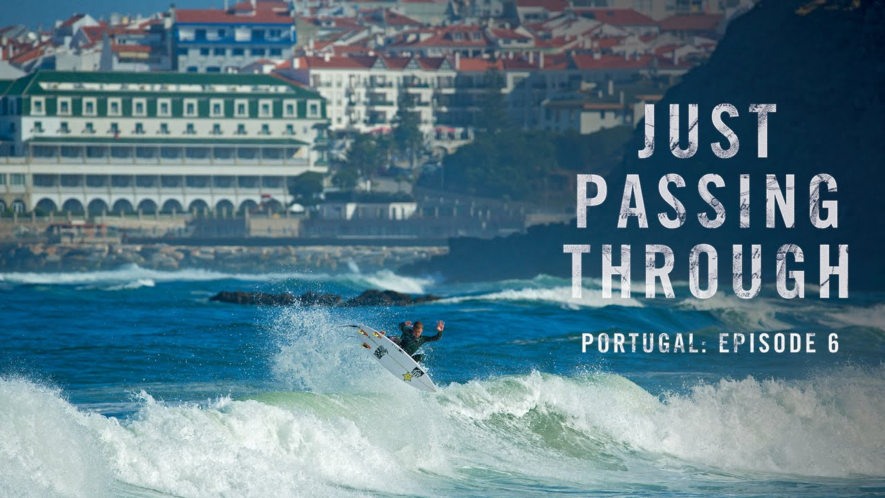 Just Passing Through Portugal Episode 6