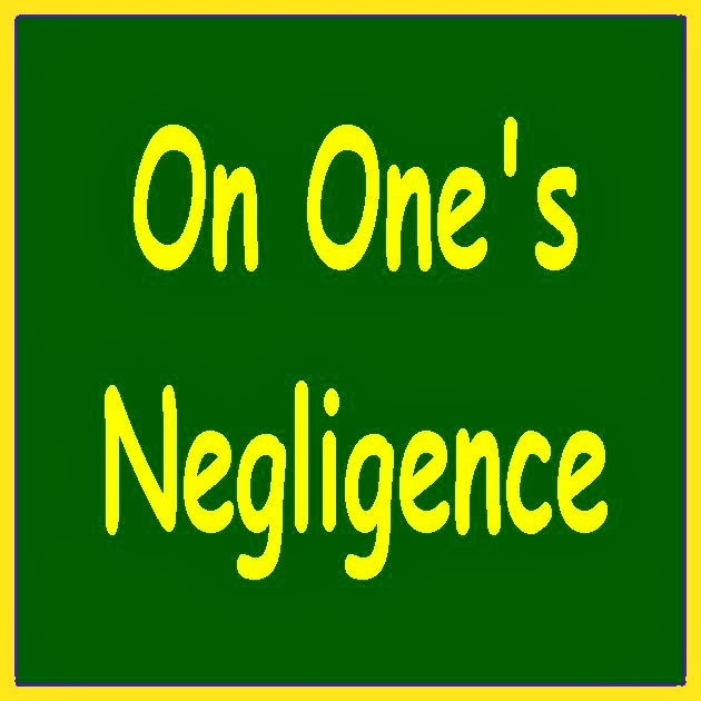 On one's negligence banner