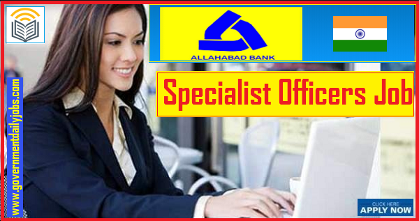 Allahabad Bank SO 2019 Recruitment: Apply @ Allahabad Bank Careers