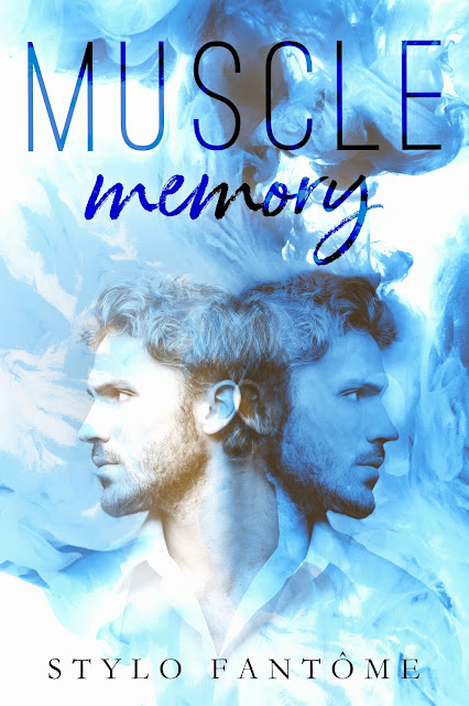 [Cover Reveal] MUSCLE MEMORY by Stylo Fantôme @StyloFantome @GiveMeBooksBlog