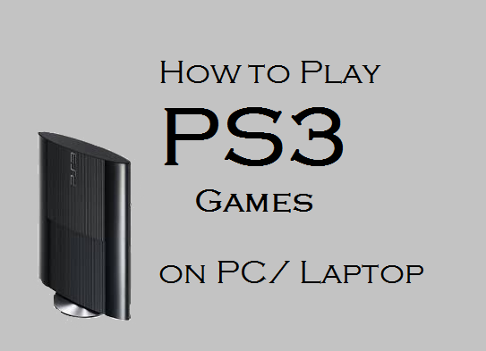 How to play ps3 games on pc | Can PlayStation 3 games be run