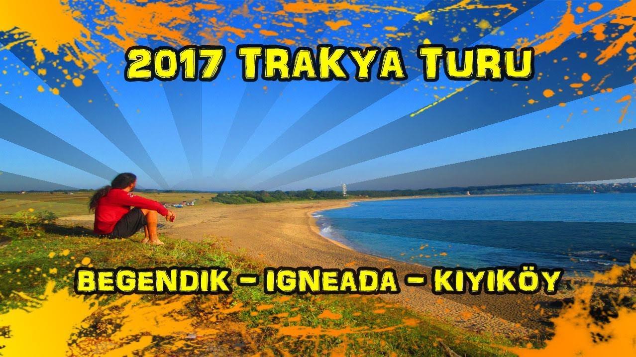 2017/07/11 Trakya Turu 4. Gün (Beğendik - İğneada - Sivriler - Kıyıköy)