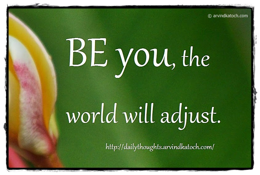 The world will adjust (Daily Quote) - Best Daily Thoughts (With
