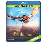 Bailarina (2016) Full HD BRRip 1080p Audio Dual Latino/Ingles 5.1