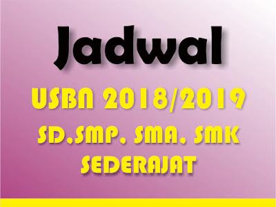 tidak jauh berbeda dengan USBN tahun lalu Jadwal Lengkap USBN 2018/2019 SD, SMP, SMA dan SMK