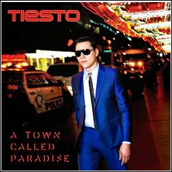 CD Tiesto: A Town Called Paradise