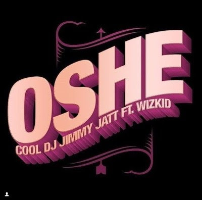 DJ Jimmy Jatt ft Wizkid – Osh