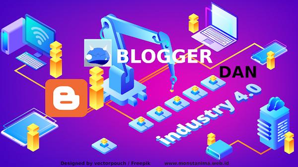 Revolusi Industri 4.0 dan Relevansinya dengan Dunia Blogger?