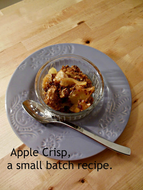 Old Fashioned Apple Crisp.A small batch recipe.